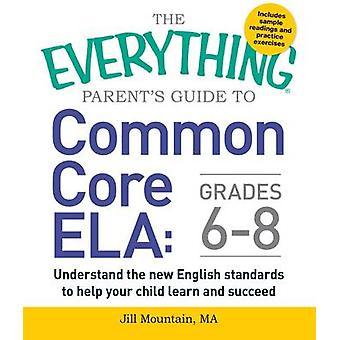 Das alles Leitfaden für Eltern zur gemeinsamen Kern ELA - verstehen der neuen