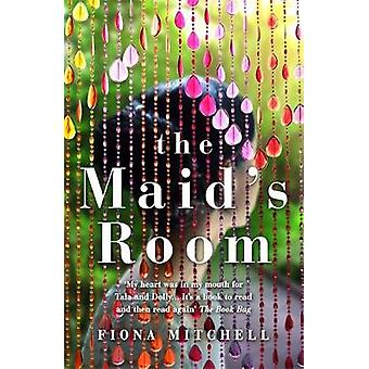 The Maid's Room by Fiona Mitchell - 9781473659568 Book