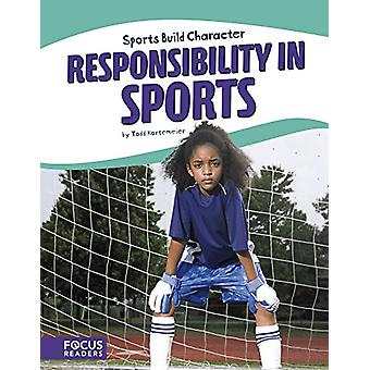 Responsibility in Sports by Todd Kortemeier - 9781635176070 Book