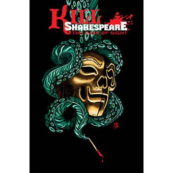 Kill Shakespeare - Volume 4 - The Mask of Night by Conor McCreery - Ant