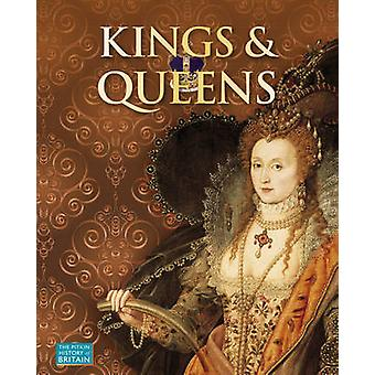 Kings and Queens by Brenda Williams - Brian Williams - Angela Royston