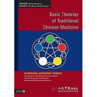 Basic Theories of Traditional Chinese Medicine by Zhu Bing - Wang Hon