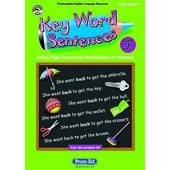 Key Word Sentences - Using High Frequency Vocabulary in Context - Bk.2 -
