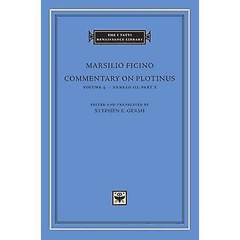 Kommentar till Plotinus - volym 4 - Ennead III - del 1 av Marsilio Fi