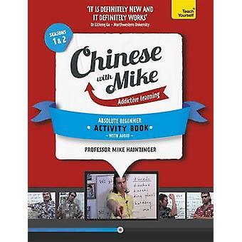 Learn Chinese with Mike Absolute Beginner Activity Book Seasons 1 & 2