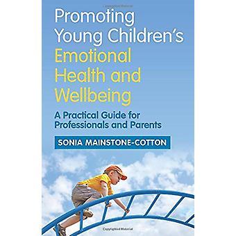 Promover a saúde emocional e bem-estar - uma Practica jovem infantil