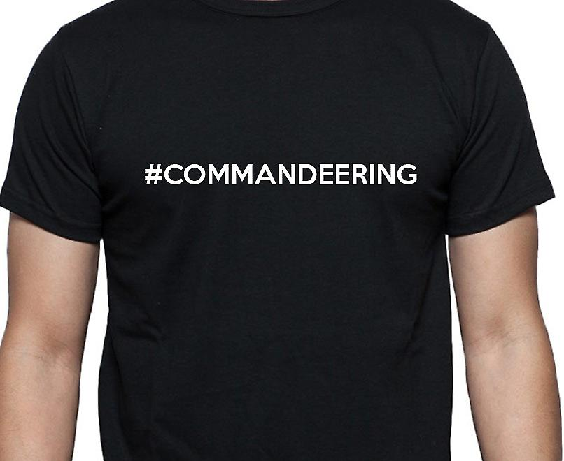 #Commandeering Hashag Commandeering Black Hand Printed T shirt