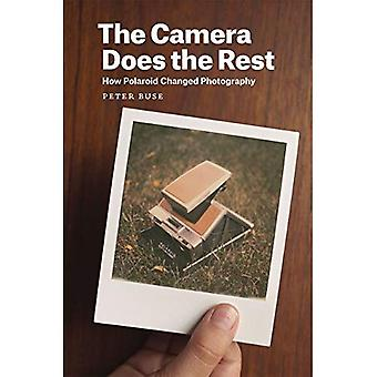 Camera doet de Rest: hoe Polaroid veranderd fotografie
