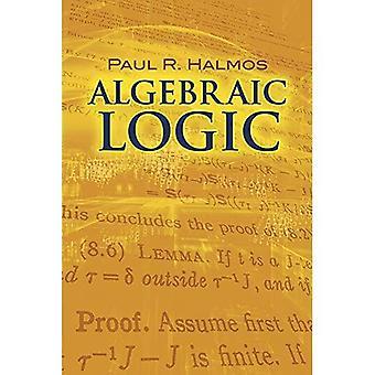 Algebraische Logik (Dover Books on Mathematics)