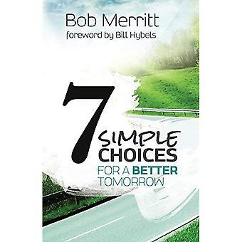 7 enkla alternativ för en bättre morgondag