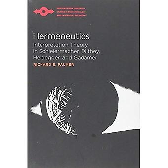 Hermeneutikk: Tolkning teori i Hegel, Dilthey, Heidegger og Gadamer