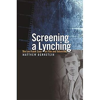 Screening en lynchning: Leo Frank fallet på Film och TV