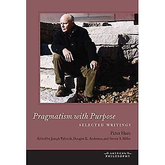 Pragmatism with Purpose: (American Philosophy (FUP))