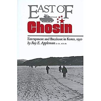 East of Chosin: Entrapment and Breakout in Korea, 1950 (Texas A & M University Military History (Hardcover))