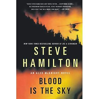 Le sang est le ciel (Alex McKnight mystères)