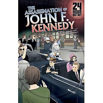 John F. Kennedyn murha: 22. marraskuuta 1963 (24 tunnin historia)