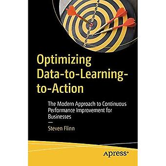 Optimizing Data-To-Learning-To-Action