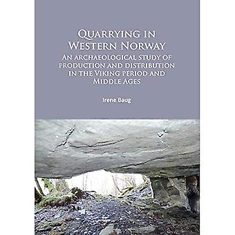 Quarrying in Western Norway: An Archaeological Study of Production and Distribution in the Viking Period and Middle...