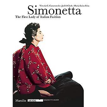 Simonetta: De First Lady van de Italiaanse mode (modus) ((Paperback))