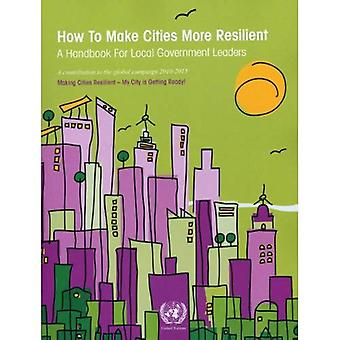 How to Make Cities More Resilient