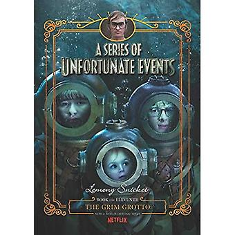 A Series of Unfortunate Events #11: The Grim Grotto [Netflix Tie-in Edition] (Series of Unfortunate Events)