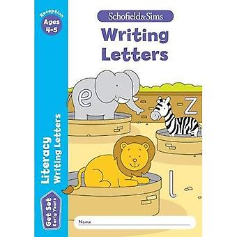Get Set Literacy: Writing Letters, Early Years Foundation Stage, Ages 4-5
