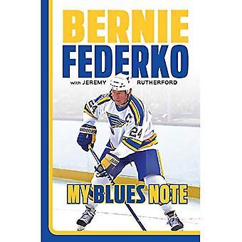 Bernie Federko: My Blues Note