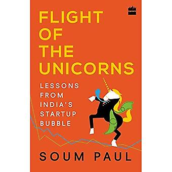 Flight of the Unicorns: Lessons from India Startup Bubble
