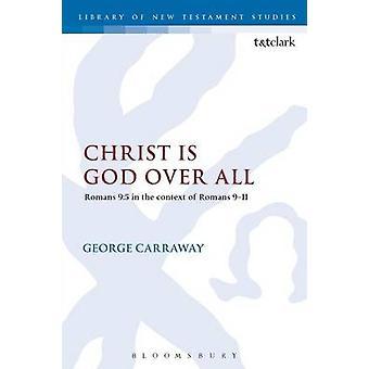 Christus ist Gott über alles von Carraway & George