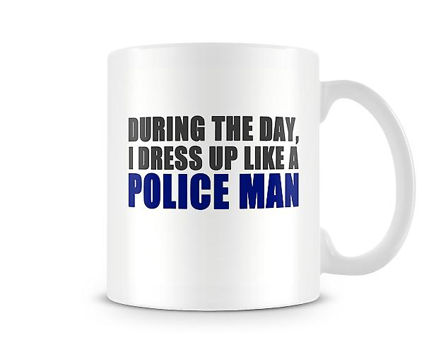 During The Day Dress Up Police Man Mug
