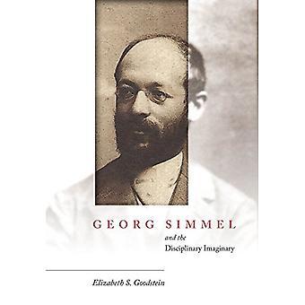 Georg Simmel og den disciplinære imaginære af Elizabeth Goodstein-