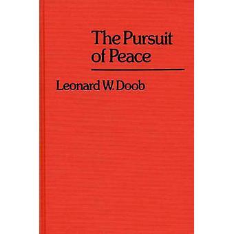 Das Streben nach Frieden. von Doob & Leonard William