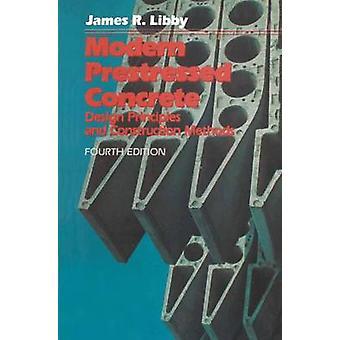 Spennarmert betong moderne prinsipper og konstruksjonsmetoder av Libby & James R.