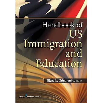 Immigration and Education culturelle et des questions de politique Across the Lifespan par Grigorenko & Elena L. & PhD
