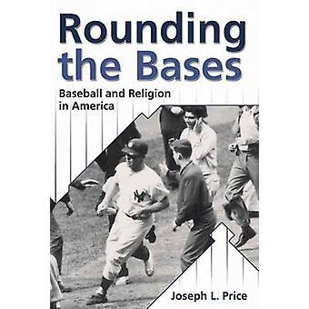Afronding van de honken honkbal en religie in Amerika door prijs & Joseph L.