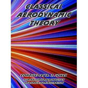 Klassieke aërodynamische theorie door Jones & R. & T.