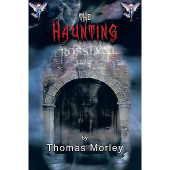 The Haunting by Morley & Thomas