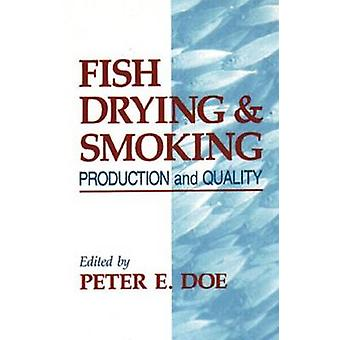 Fish Drying and Smoking by Doe & Peter E.