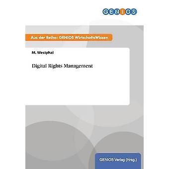 Digital Rights Management by Westphal & M.