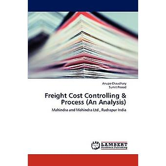 Freight Cost Controlling  Process an Analysis by Chaudhary Anupa