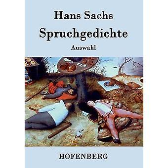Spruchgedichte par Hans Sachs