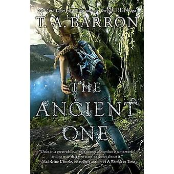 The Ancient One by T A Barron - Tom Barron - 9781101997024 Book