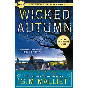Wicked Autumn - A Max Tudor Novel by G. M. Malliet - 9781250175052 Book