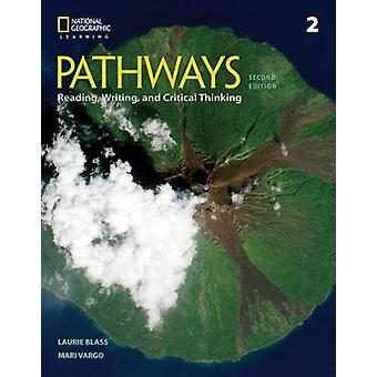 Pathways - Reading - Writing - and Critical Thinking 2 by Mari Vargo -