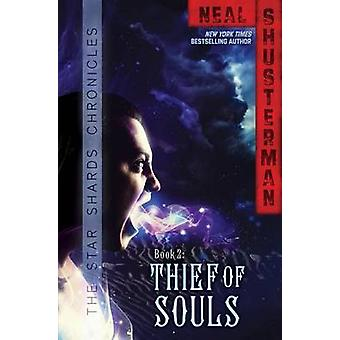 Thief of Souls by Neal Shusterman - 9781442451124 Book
