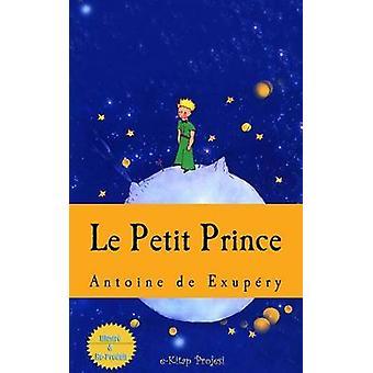Le Petit Prince by Antoine de Saint Exupery - Murat Ukray - 978151233