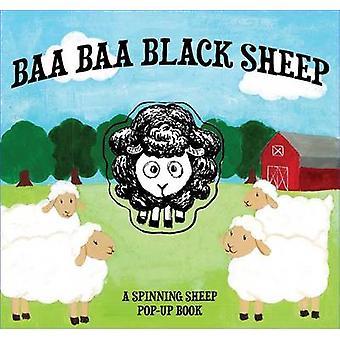 Baa Baa Black Sheep - A Spinning Sheep Pop-Up Book by Cider Mill Press