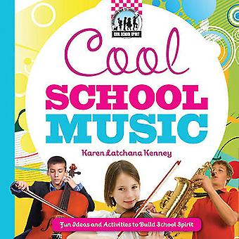 Cool School Music - [Fun Ideas and Activities to Build School Spirit]