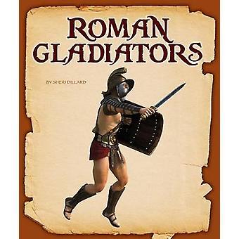 Roman Gladiators by Sheri Dillard - 9781631437588 Book