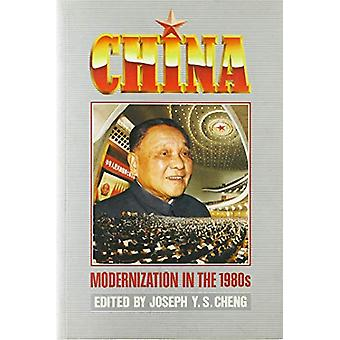 China - Modernization in the 1980's by Joseph Y S Cheng - 978962201416